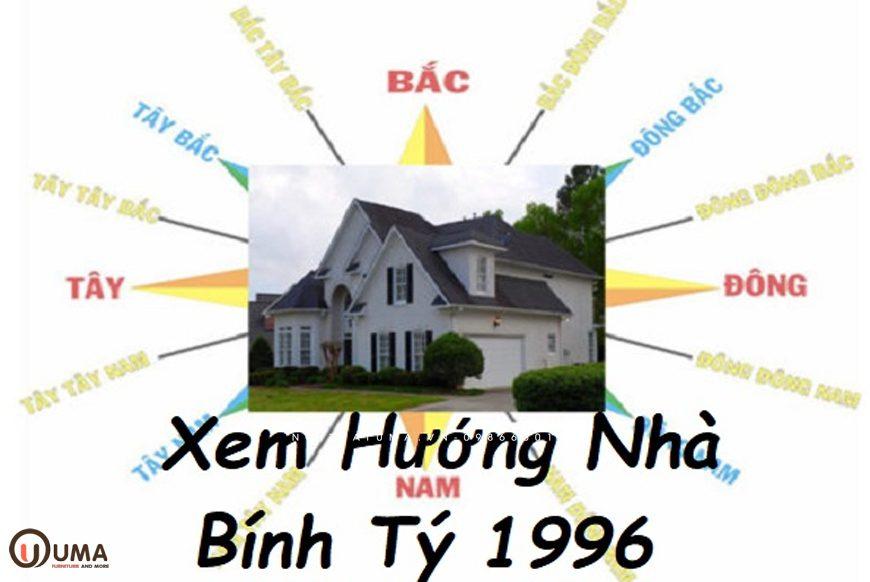 Hướng nhà, hướng cửa cho người sinh năm 1996